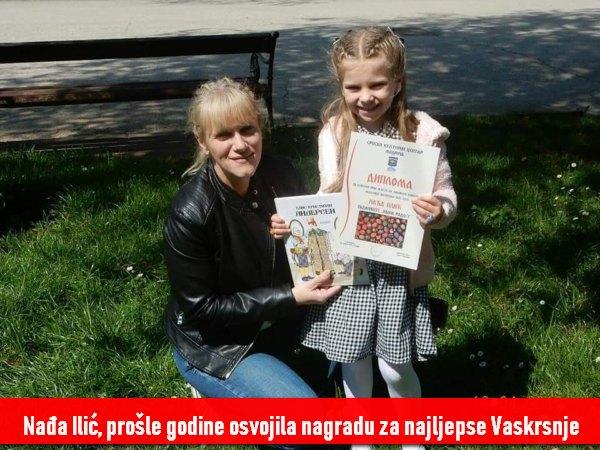 Nađa Ilić, prošle godine osvojila nagradu za najljepse Vaskrsnje jaje